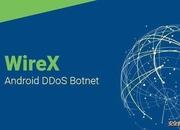 """【病毒分析】360烽火实验室:""""WireX Botnet""""事件Android样本分析报告"""