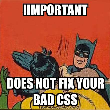 important does not fix your bad css