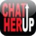 ChatHerUP.com